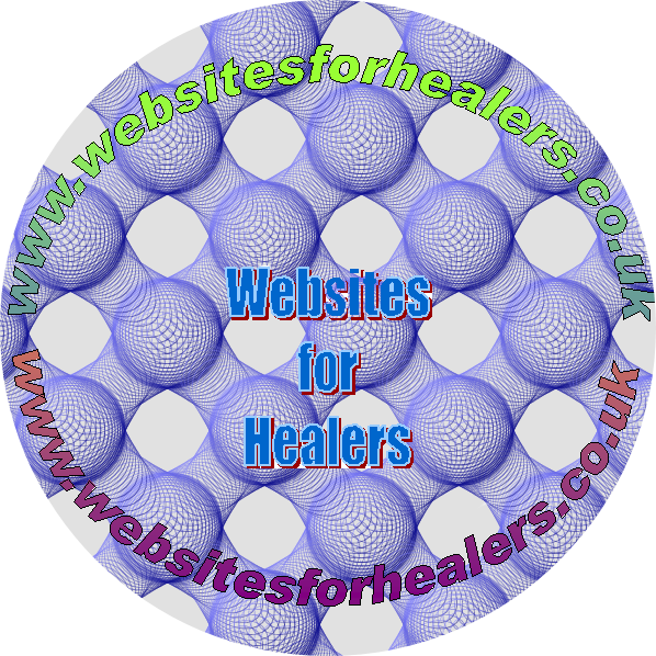 Web sites for healers. Get your own web site designed and hosted for under £30 a year